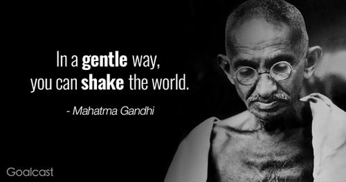 inspiring-Gandhi-quotes-Gentle-shake